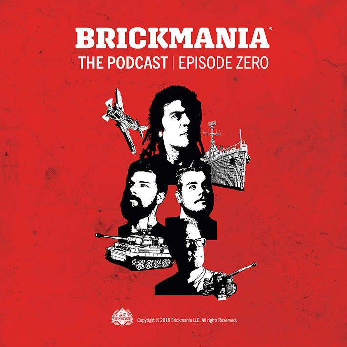 Brickmania The Podcast: Episode Zero
