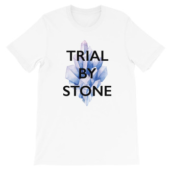 White Dark Crystal Trial By Stone Quote Unisex T-Shirt
