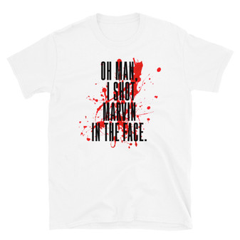 White Pulp Fiction Inspired - I Shot Marvin In The Face - Bloody Tarantino T-Shirt