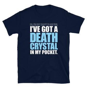 Navy Blue Rick and Morty Season 4 I've Got a Death Crystal In My Pocket Masturbation Dick Joke T-Shirt