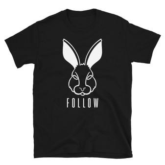Black The Matrix Follow The White Rabbit Unisex T-Shirt