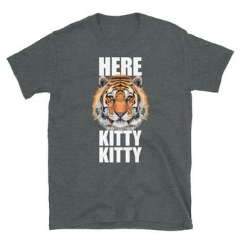 Dark Heather Grey Tiger King Joe Exotic - Here Kitty Kitty Song - Funny Tiger Cat Call T-Shirt