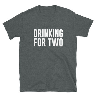 Dark Heather Grey Pregnant Dad/Dad Baby Shower Gift Beer Booze Alcohol  - Drinking For Two - Surrogate Sperm Doner Gift T-Shirt
