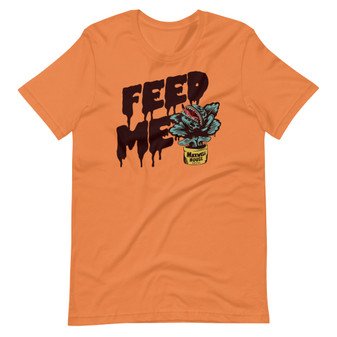 Orange Little Shop Of Horrors - Feed Me Blood Audrey II Flytrap - Feed Me Funny Hungry Girl T-Shirt