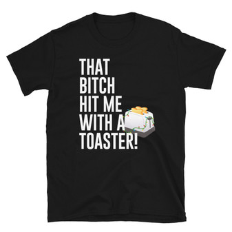 Black Scrooged Movie Bill Murray - That #@$%& Hit Me With A Toaster T-Shirt
