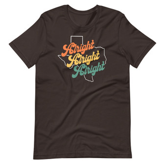 Brown Dazed And Confused Matthew McConaughey - Alright Alright Alright Texas T-shirt