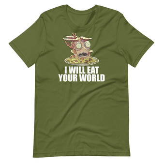 Olive Green Rick And Morty - I Will Eat Your World Fake Petri Dish Jerry Growth Clone Fungi Cronenberg T-Shirt