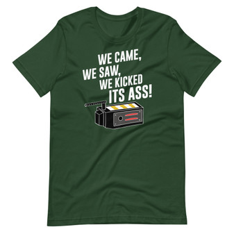 Ghostbusters Inspired - We Came, We Saw, We Kicked It's Ass T-Shirt