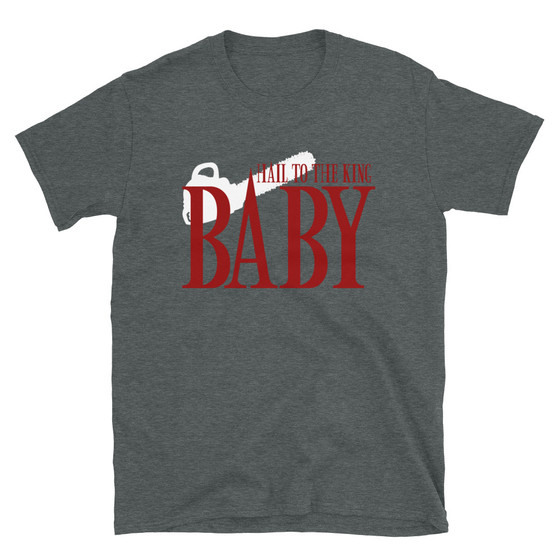 Grey Evil Dead Army of Darkness Hail To The Kind Baby T-Shirt