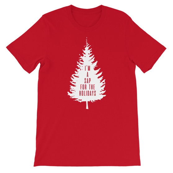 Red Christmas Tree Sappy Joke I'm A Sap For The Holidays T-Shirt