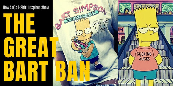 1990s Bart Simpson Ban Inspires Bart's Homemade T-Shirts and Other Simpson Deep Cut T-Shirts