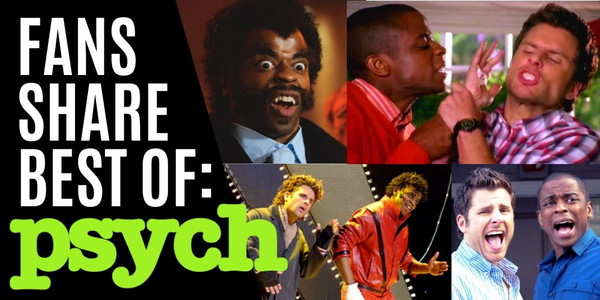 Psych Fans Share Fav Quotes, Moments, Episodes, Whisper Fights - ALL THE THINGS WE LOVE
