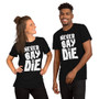 Man and Woman Wearing Goonies Pirate Skull Inspired - Never Say Die - Unisex T-Shirt