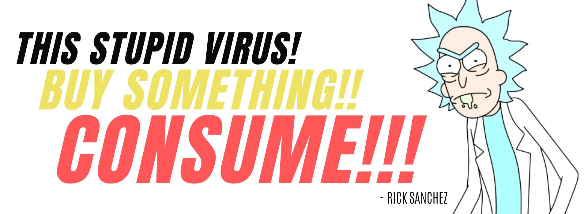 CultSub T-Shirts Rick and Morty Mega Fan T-Shirt Collection Buy Covid Consume Rick Sanchez