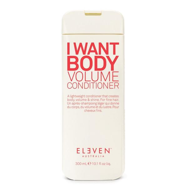 Eleven I Want Body Volume Conditioner