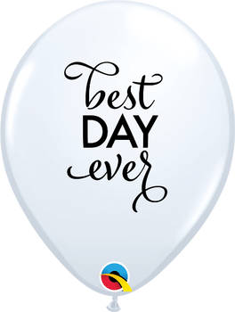 "11""Q Best Day Ever White w/ Black print (50 count)"