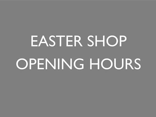 Easter Opening Reduced Hours