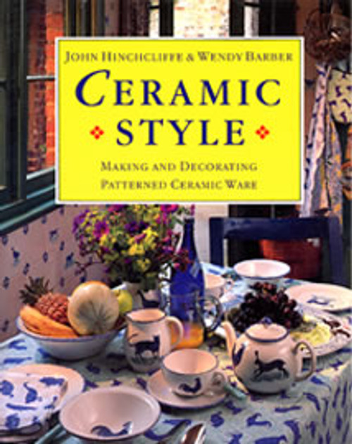 Ceramic Style by Hinchcliffe & Barber