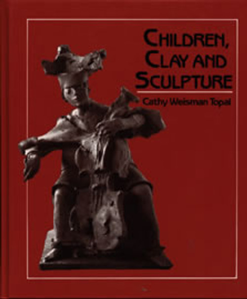 Children, Clay, And Sculpture by Cathy Weisman Topal
