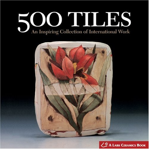 500 Tiles: An Inspiring Collection of International Work