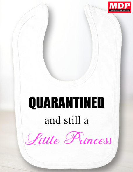 Quarantine Princess Bib
