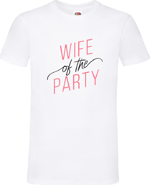 Wife Of The Party T-Shirt