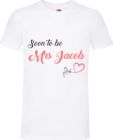 White Soon To Be Mrs T-Shirt
