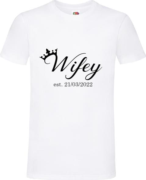 Wifey White T-Shirt
