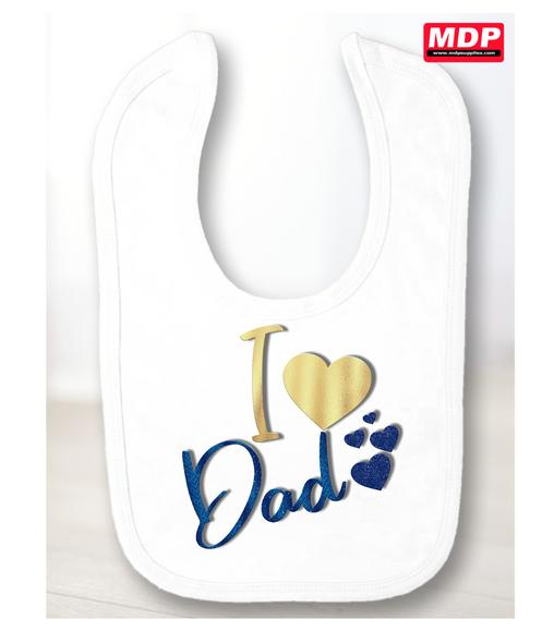 I Love Dad Baby Bib