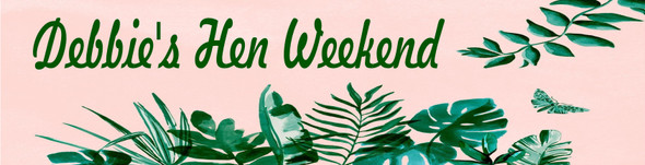 Hen Weekend Banner