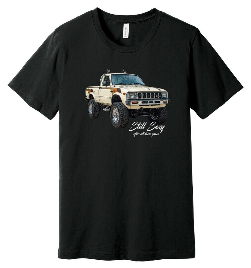 Still Sexy Toyota SR5 Tacoma 1985 1987 - 100% Ringspun Cotton T-Shirt
