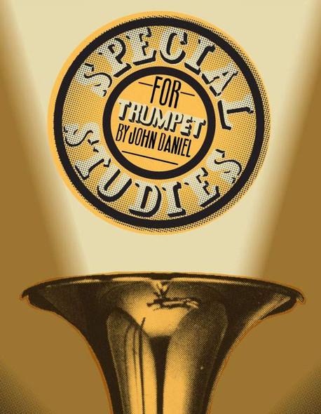 Special Studies for Trumpet  by John Daniel