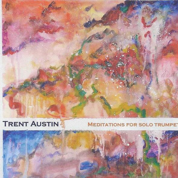 Trent Austin Meditations