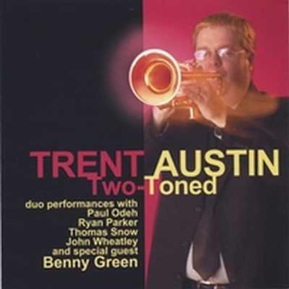 Trent Austin Two-Toned CD