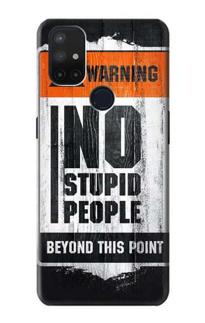 S3704 No Stupid People Case For OnePlus Nord N10 5G