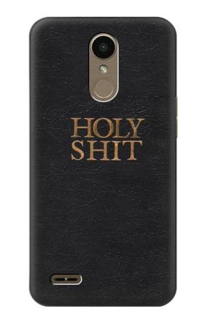 S3166 Funny Holy Shit Case For LG K10 (2018), LG K30