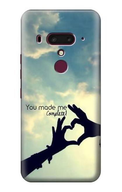 S2640 You Made Me Complete Love Case For HTC U12+, HTC U12 Plus