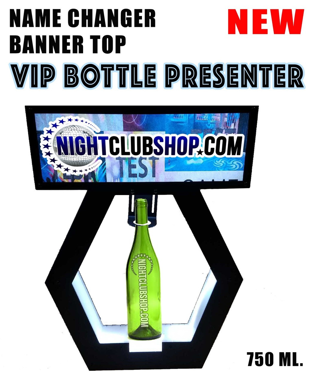 UNIVERSAL, BANNER TOP, HEX, PRESENTER, NAME CHANGER, VIP,SIGN, LED, Light up, CHAMPAGNE, BOTTLE, SERVICE, DELIVERY ,PRESENTATION, TRAY,750, Bottles, carrier