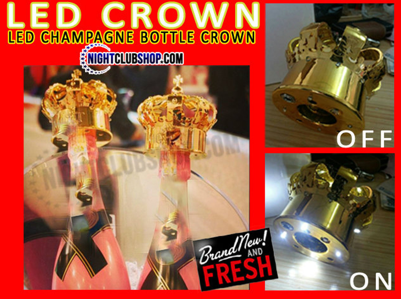 LED CROWN, MOET CROWN, LIGHT UP, CROWN,CHAMPAGNE, BOTTLE, SERVICE, DELIVERY, STROBE, NITESPARX, ALTERNATIVE, SPARKLER
