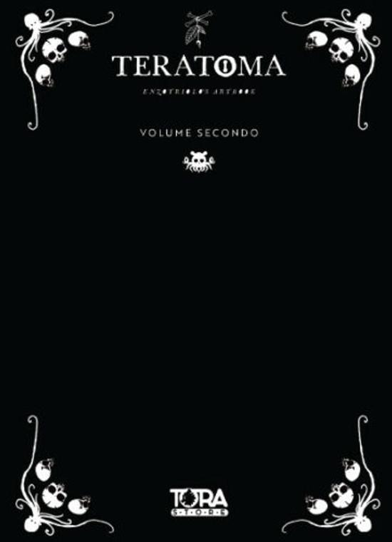 TORA EDIZIONI Artbook Teratoma Vol.2 - Enzo Triolo