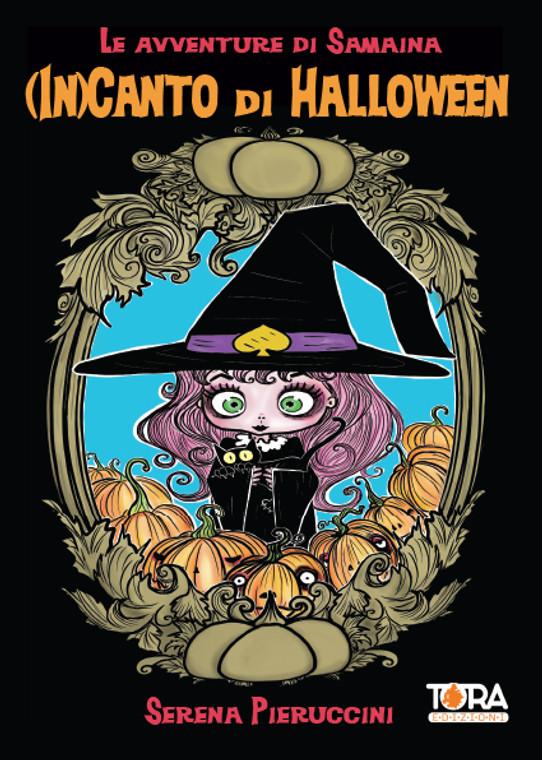 TORA EDIZIONI Samaina Vol. 1 - (In)canto di Halloween - Pieruccini