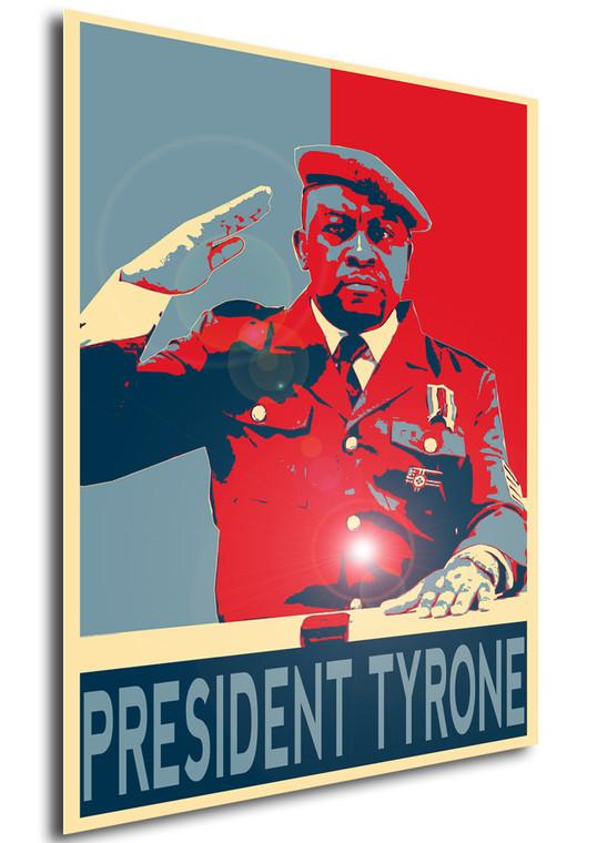 Poster Propaganda Meme President Tyrone