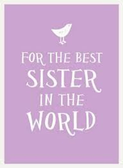 For the best sister in the world book