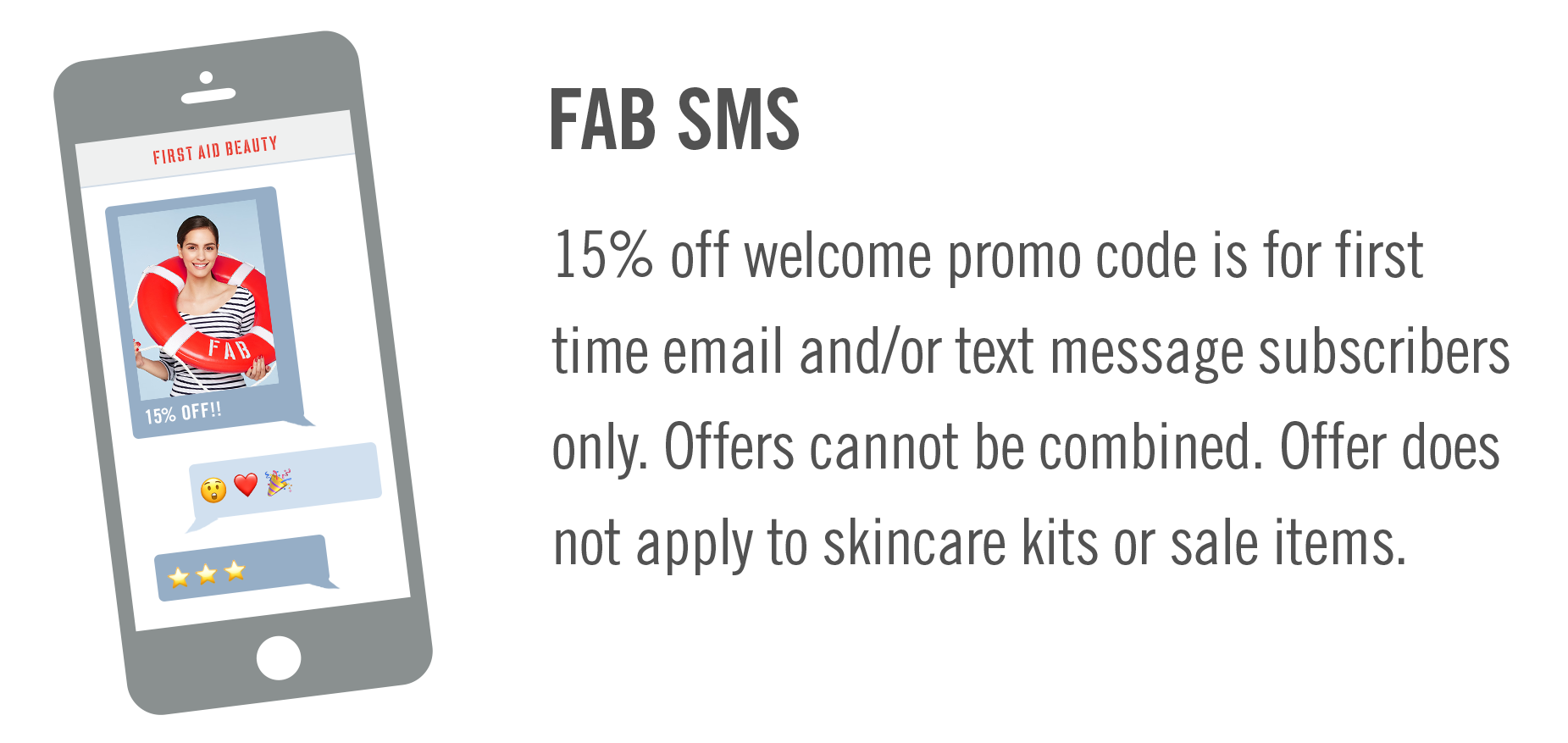 15% for SMS subscribers