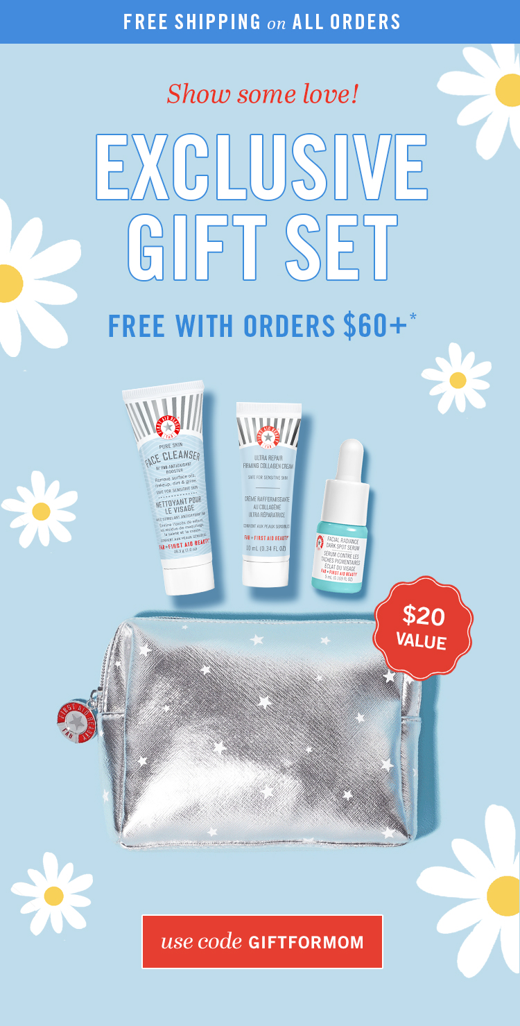 Free Gift Set with Orders $60+ Use Code GIFTFORMOM