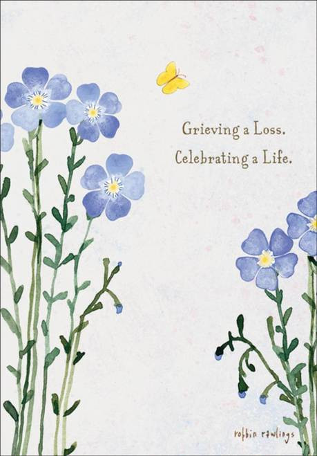 Sympathy Card - Grieving a Loss. Celebrating a Life
