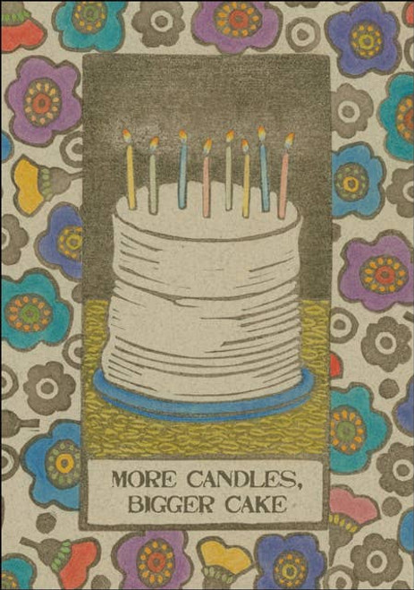 More Candles, Bigger Cake - Birthday Card