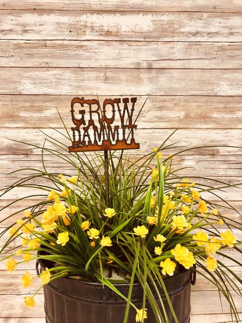 Grow Dammit funny Plant Stake