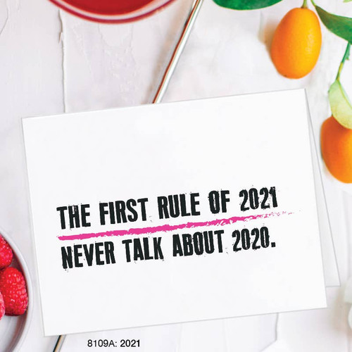 The First Rule of 2021 - Blank Card