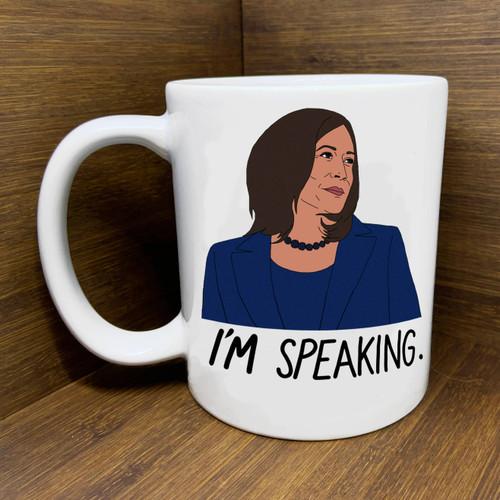 """Kamala """"I'm Speaking"""" Mug"""